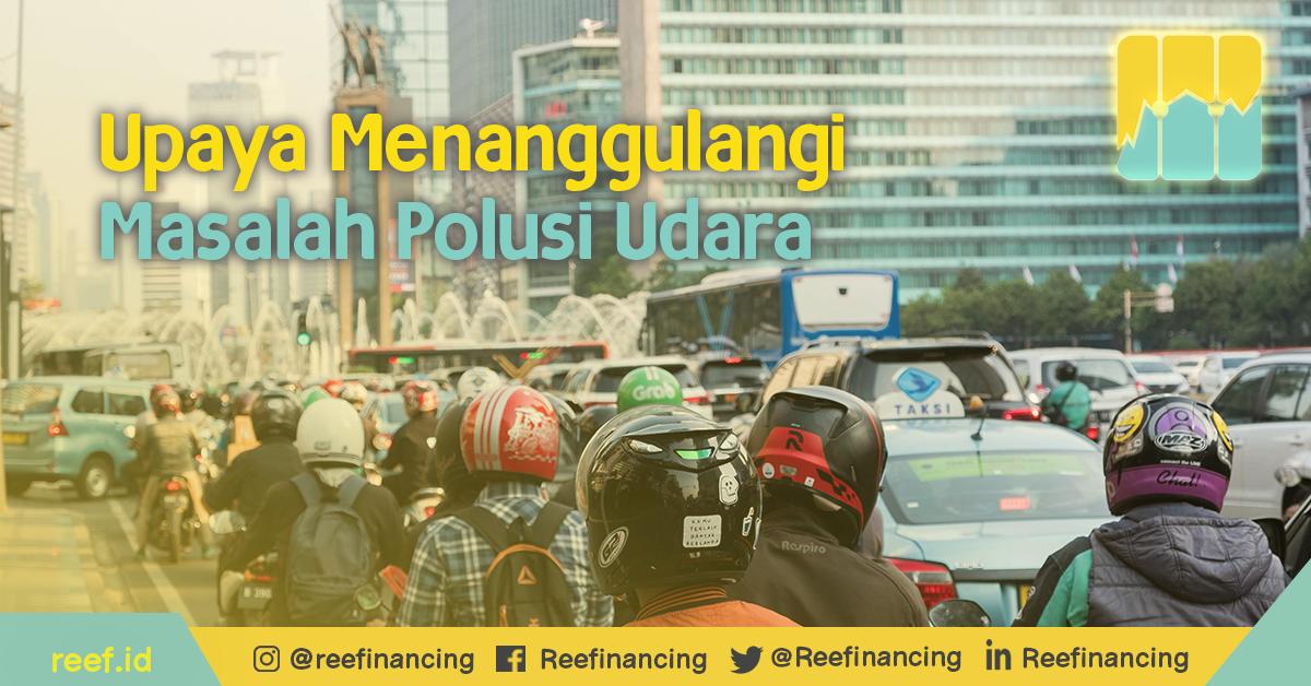 Upaya Menanggulangi Masalah Polusi Udara